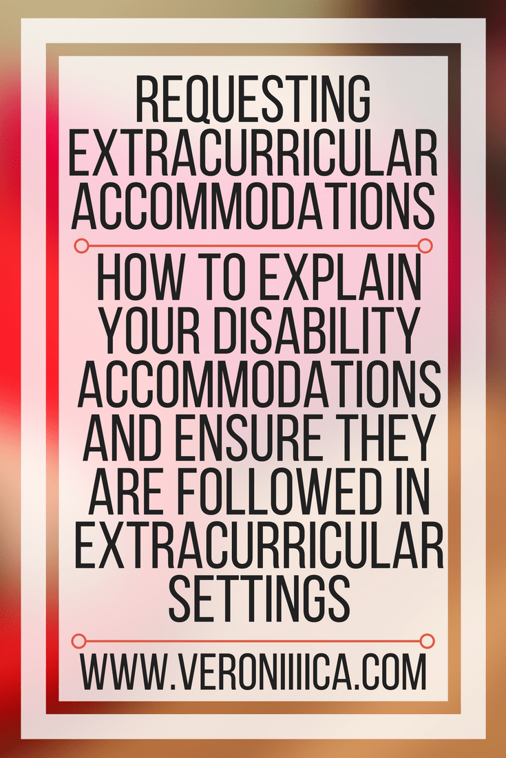 requesting and explaining disability accommodations in extracurricular activities