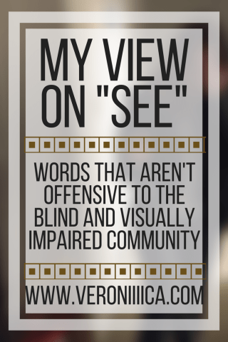 "My View on ""See"""