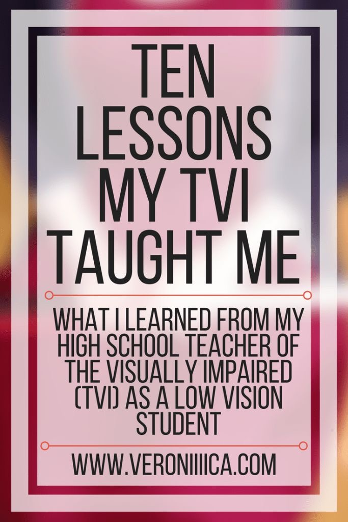 Ten Lessons My TVI Taught Me
