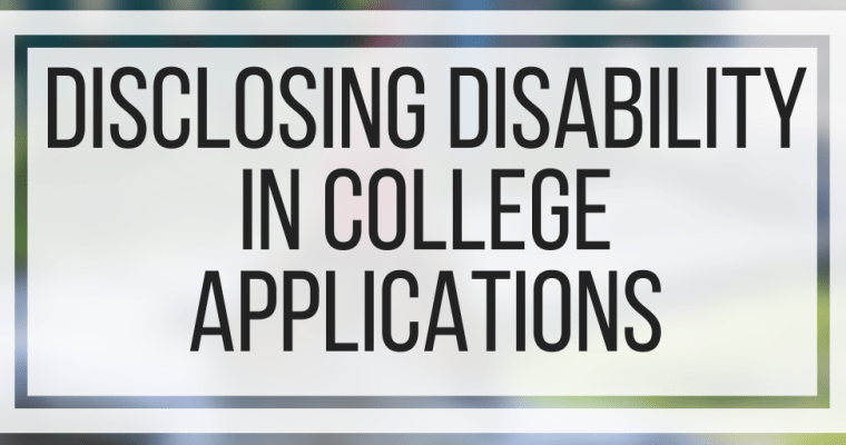Disclosing Disability In College Applications