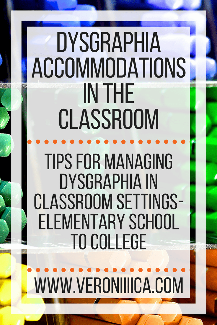 Dysgraphia accommodations in the classroom. Tips for managing dysgraphia in classroom settings, from elementary school to college