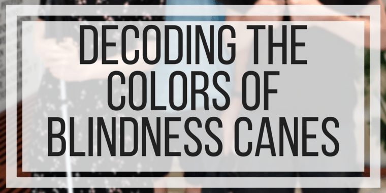 Decoding The Colors of Blindness Canes