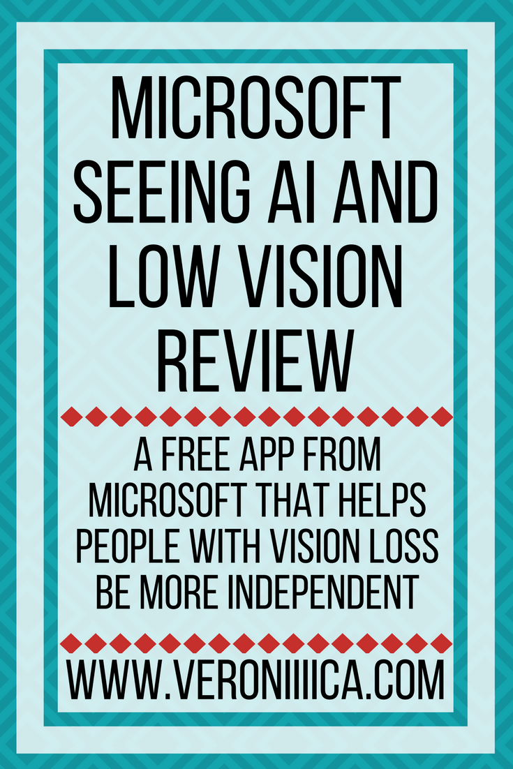 Microsoft Seeing AI and low vision review. A free app from Microsoft that helps people with vision loss be more independent