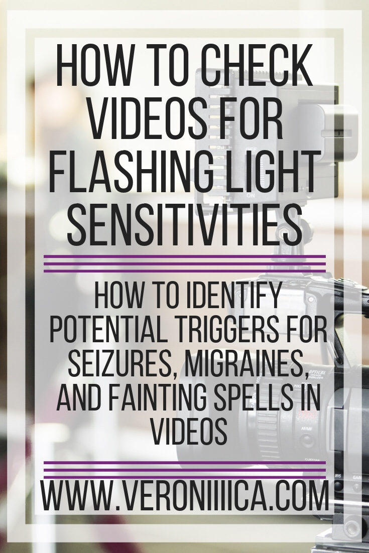 How to check videos for flashing light sensitivities. How to identify potential triggers for seizures, migraines, and fainting spells in videos