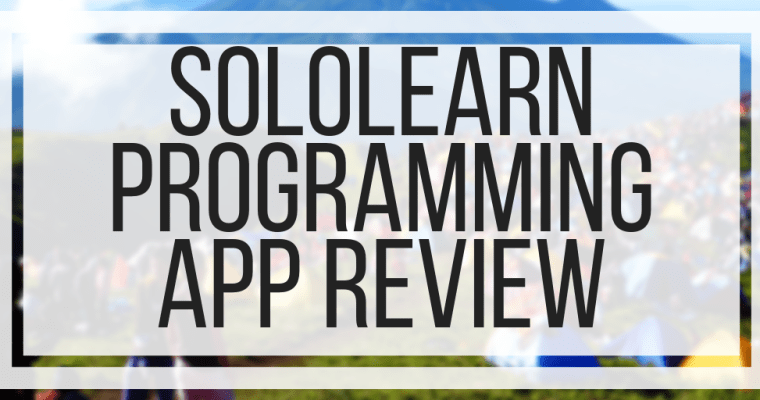 SoloLearn Programming App Review