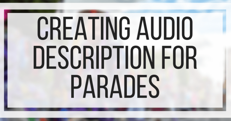 Creating Audio Description For Parades