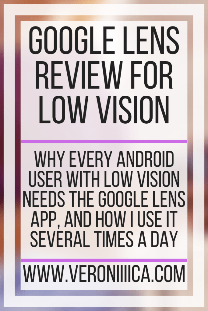 Google Lens Review For Low Vision. Why every Android user with low vision needs the Google Lens app, and how i use it several times a day