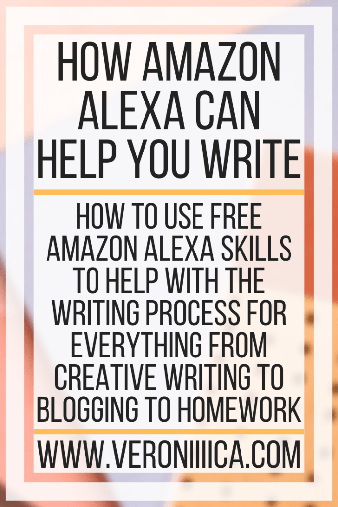 How Amazon Alexa Can Help You Write. How to use free Amazon Alexa skills to help with the writing process for everything from creative writing to blogging to homework