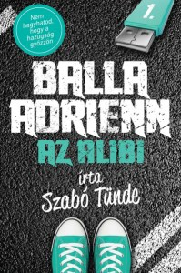 szabo-tunde-balla-adrienn-1-az-alibi