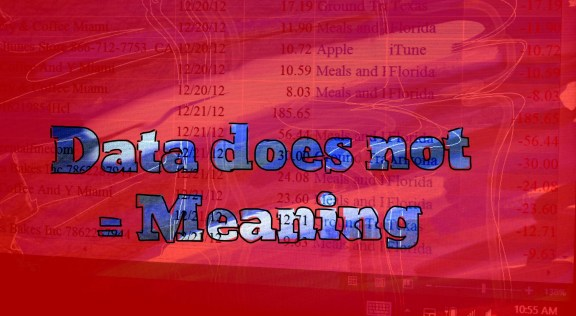 Data does not equal meaning