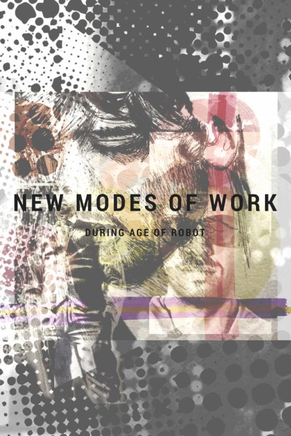 New Modes of Working