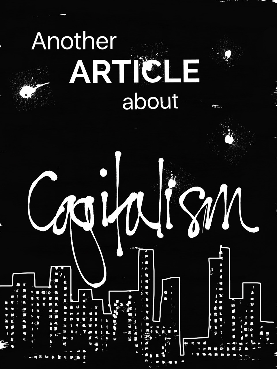 Another Article About Capitalism