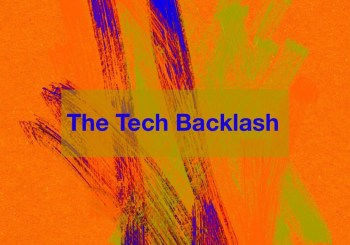 Tech Backlash - Fast Company