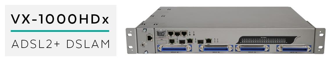 vx-1000hdx ADSL2+ DSLAM