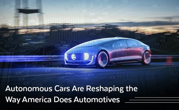 How Autonomous Technology Is Shaping the Way America Does Cars