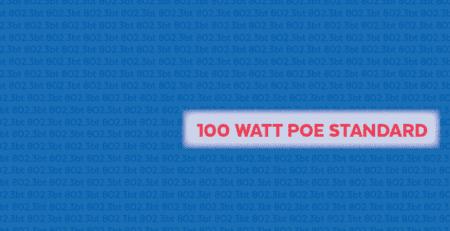 100 Watt PoE Standard