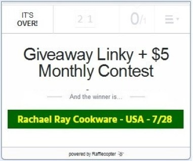 July 2021 – Giveaway Linky + $5 Monthly Contest – Ends 8-7