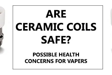 Are Ceramic Coils Safe Banner