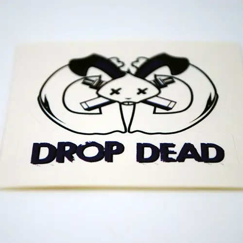 Drop Dead Sticker