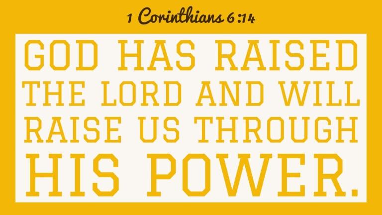Verse Image for 1 Corinthians 6:14 - 16x9