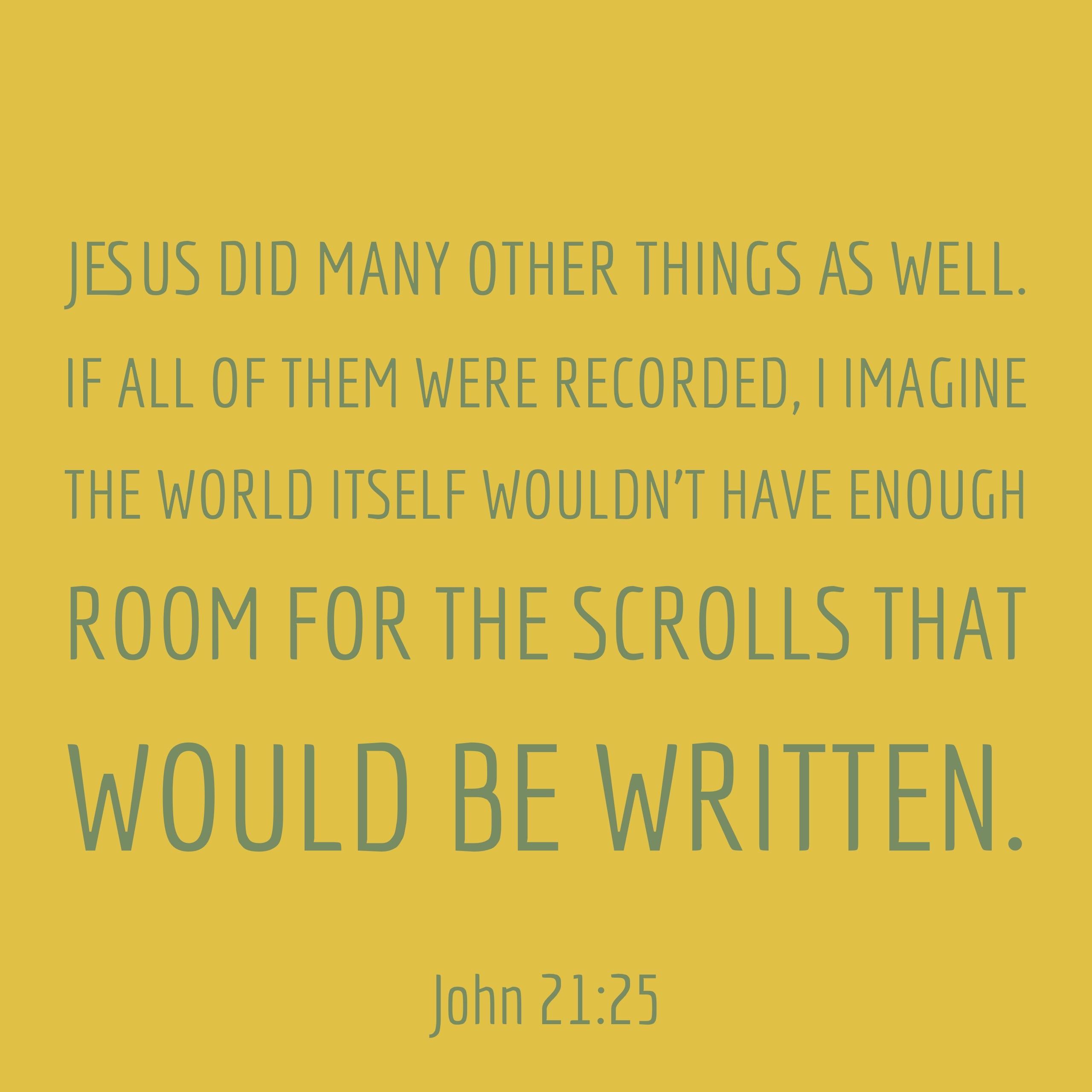 Verse Image for John 21:25 - 1x1