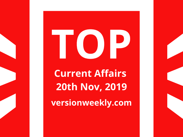 Daily Current Affairs GK 20th November 2019