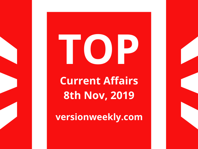 Daily TOP GK Current Affairs 08th November 2019