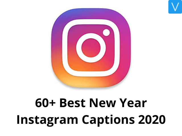 60+ Best New Year Instagram Captions 2020