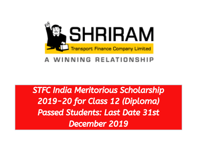 STFC India Meritorious Scholarship 2019-20 for Class 12 Diploma Passed Students