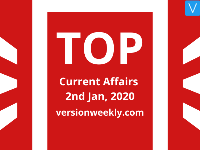 Current Affairs Quiz 2 January 2020 with Questions and Answers