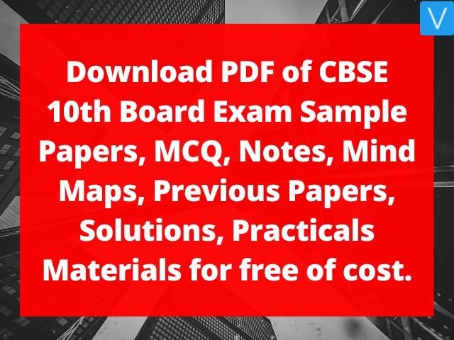 Download PDF of CBSE 10th Board Exam Sample Papers