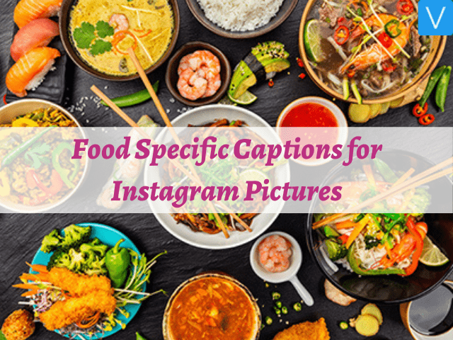 Food Specific Captions for Instagram Pictures