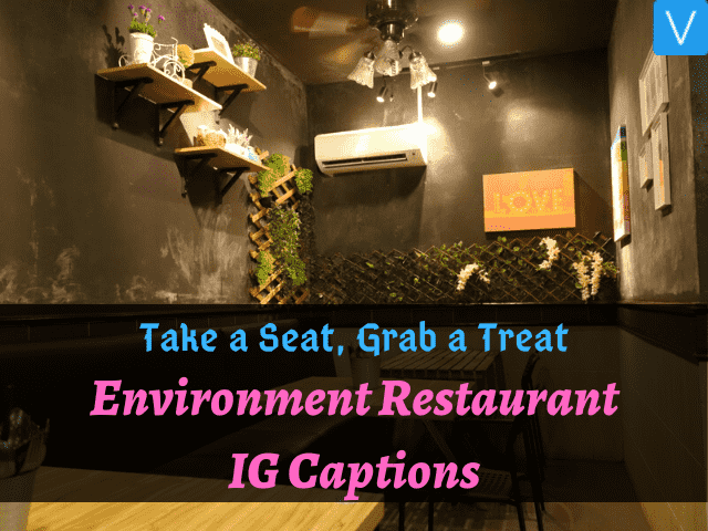 environment restaurant Insta captions