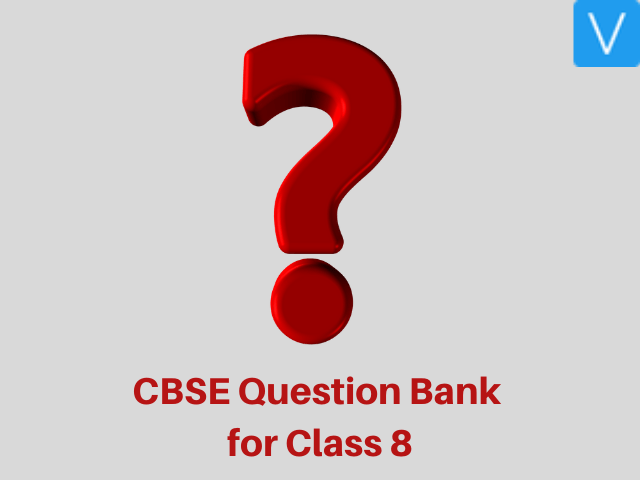 CBSE Question Bank for Class 8