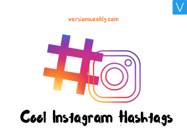 Cool Instagram Hashtags