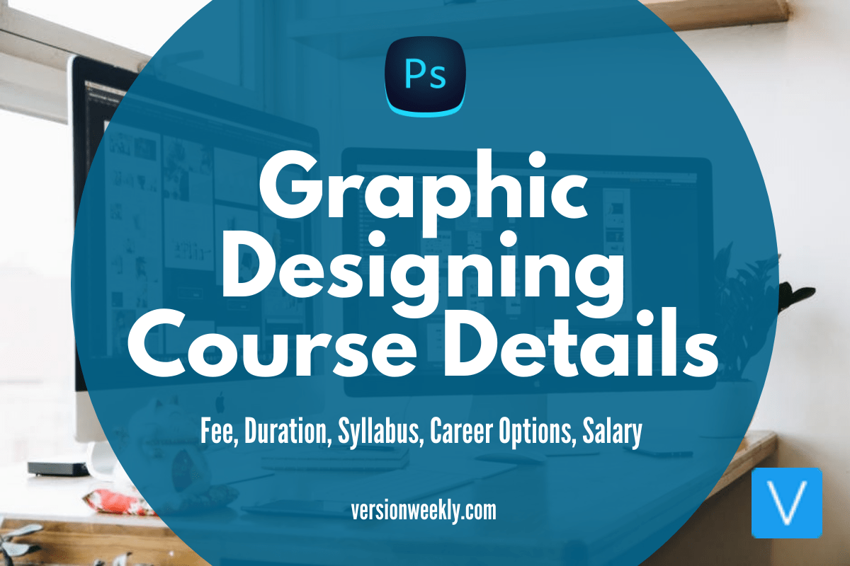 Graphic Designing Course Details