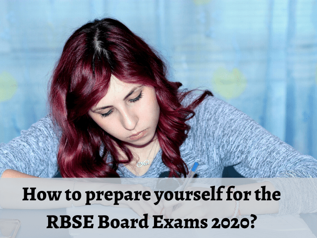 How to prepare yourself for the RBSE Board Exams
