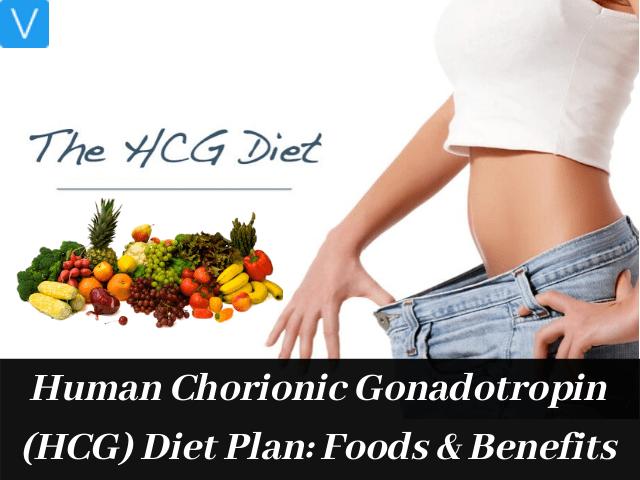 Human Chorionic Gonadotropin(HCG) Diet Plan
