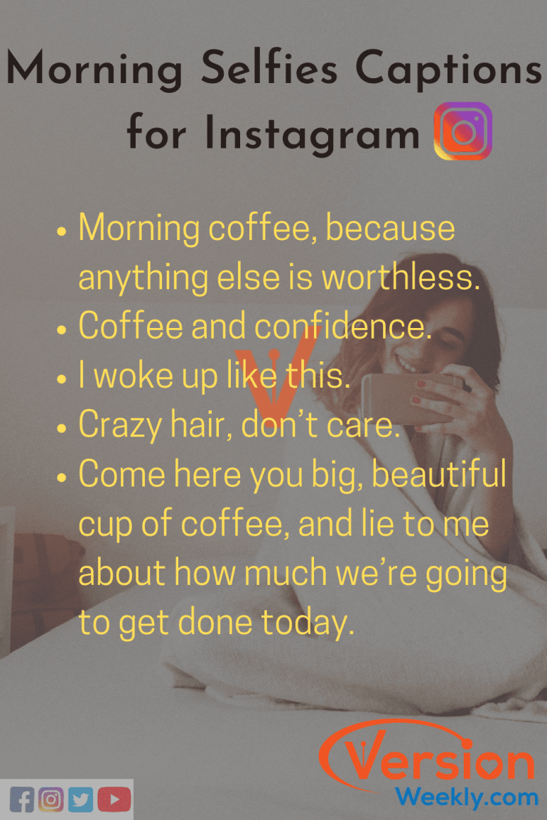 IG Captions for Morning selfies