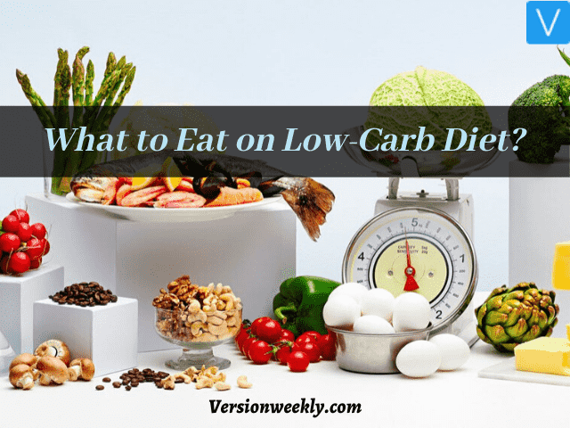 what to eat on low carb diet