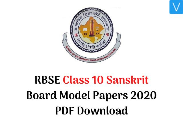 RBSE Class 10 Sanskrit Board Model Papers 2020 PDF Download