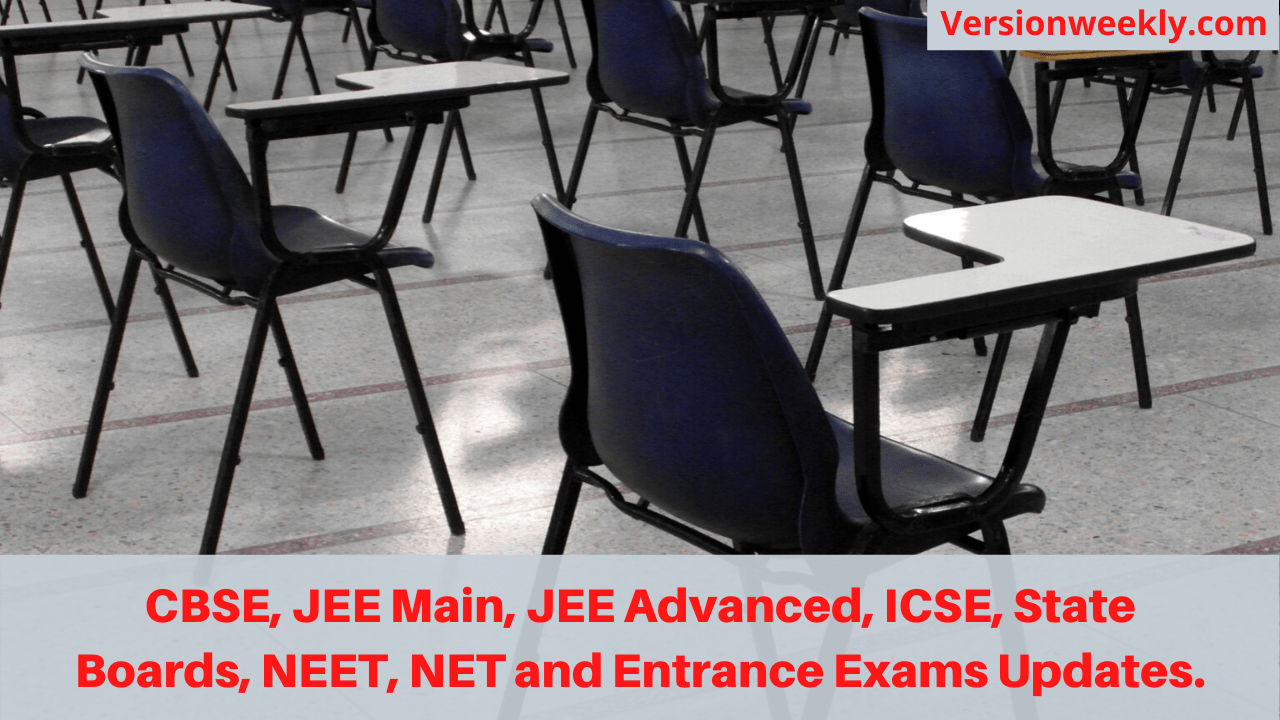 CBSE, JEE Main, JEE Advanced, ICSE, State Boards, NEET, NET and Entrance Exams Updates.