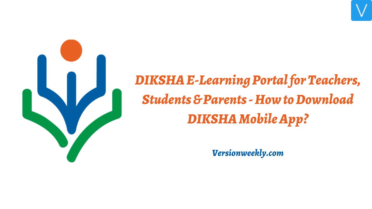 Diksha portal for teachers, students & parents