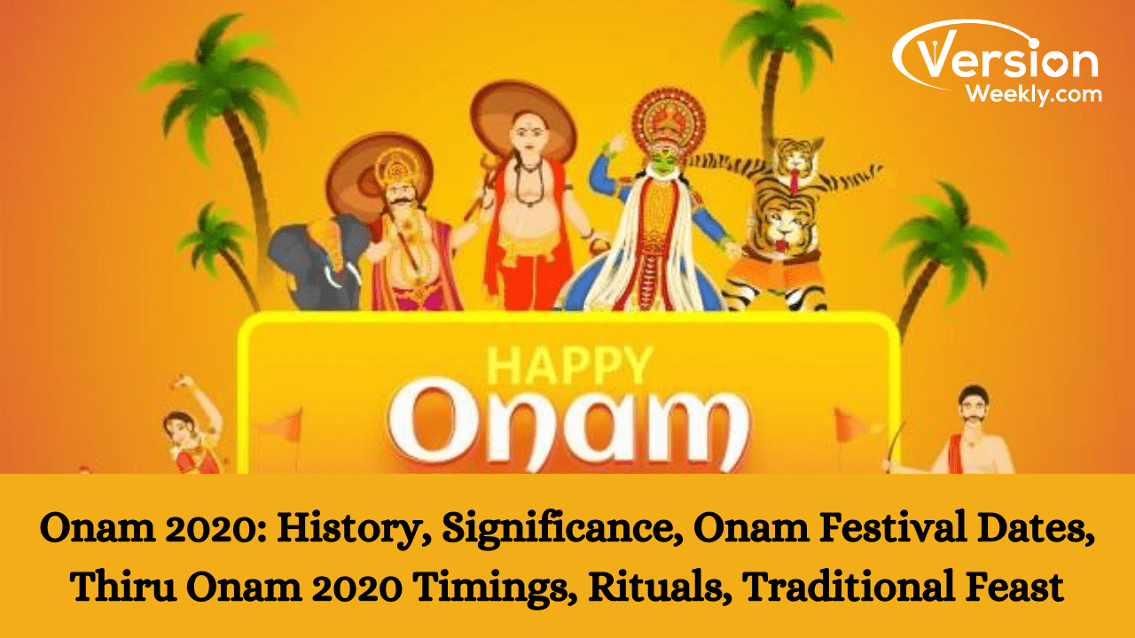 Onam 2020 Date, History & Significance