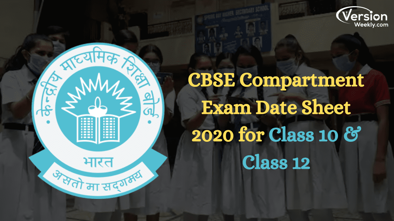 CBSE Compartment Exams Date Sheet 2020 for Class 10 and Class 12