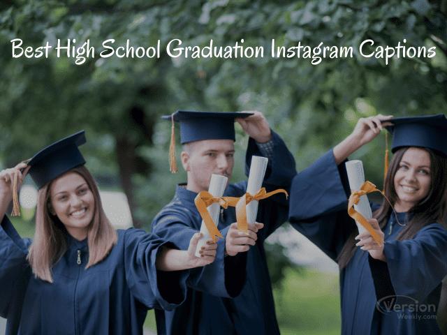 High School Graduation Instagram Captions