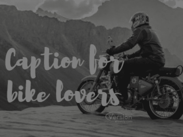 caption for bike lovers