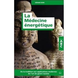 La médecine énergétique