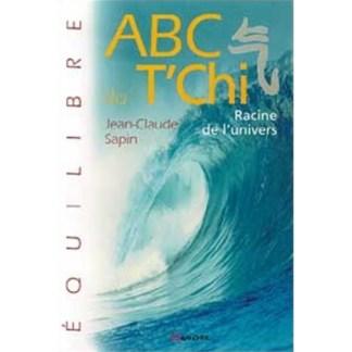 ABC du T'Chi Racine de l'univers