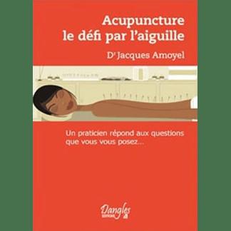 Acupuncture le défi par l'aiguille